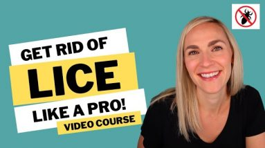 How to Get Rid Of Lice Like A Pro Video Course