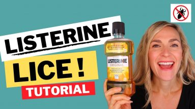 Listerine for Lice Video Tutorial